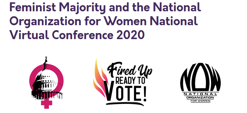 Feminist Majority and the National Organization for Women National Virtual Conference 2020 @ Virtual